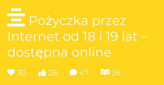 Pożyczka przez Internet od 18 i 19 lat – dostępna online